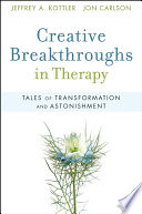 Creative Breakthroughs In Therapy : therapeutic experience creative breakthroughs in...