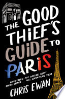 The Good Thief's Guide to Paris Is Flush With The Success Of His
