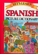 Let s Learn Spanish Picture Dictionary