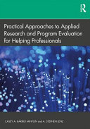 Applied Research And Program Evaluation For Helping Professionals