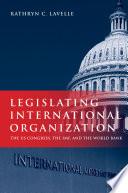 Legislating International Organization