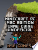 Minecraft Pc Mac Edition Game Guide Unofficial