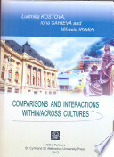 Comparisons and Interactions Within Across Cultures