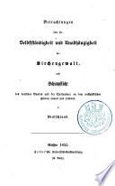 Betrachtungen über die Selbstständigkeit und Unabhängigkeit der Kirchengewalt und Schutzpflicht des deutschen Bundes und der Theilnehmer an dem westphälischen Frieden sammt und sonders in Deutschland