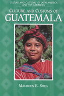 Culture and Customs of Guatemala