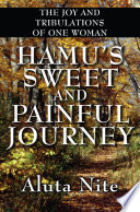 Hamu s Sweet and Painful Journey  The Joy and Tribulations of One Woman