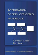 Medication Safety Officer s Handbook