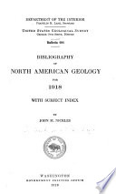 Bibliography Of North American Geology For 1918 With Subject Index