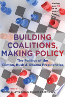 Building Coalitions  Making Policy