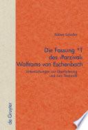 """Die Fassung *T des """"Parzival"""" Wolframs von Eschenbach"""