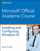 Installing And Configuring Windows 10 Exam 70 698