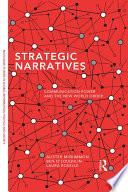 Strategic Narratives