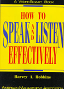 How to Speak and Listen Effectively