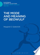 The Mode and Meaning of  Beowulf