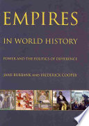 Empires in world history : power and the politics of difference /