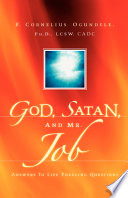 God  Satan  and Mr  Job  Answers to Life Puzzling Questions