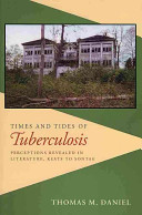 Times and Tides of Tuberculosis
