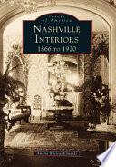 Nashville Interiors  1866 to 1922
