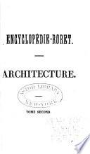 Nouveau manuel complet d architecture  ou trait   de l art de batir