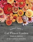 Floret Farm S Cut Flower Garden Dahlia Notes