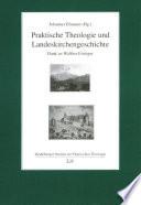 Praktische Theologie und Landeskirchengeschichte