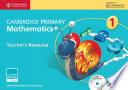 Cambridge Primary Mathematics Stage 1 Teacher s Resource with CD ROM