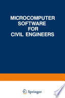 Microcomputer Software for Civil Engineers