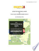 Super Topographical Maps for ICSE Geography Class 10 Examinations in 2015