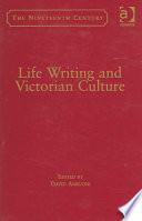 Life Writing and Victorian Culture