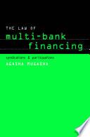 Law of Multi Bank Financing