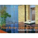 Visual Barrier and Garden Design