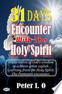 31 Days Encounter With The Holy Spirit