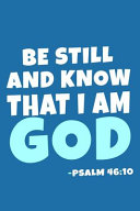 Be Still And Know That I Am God Psalm 46
