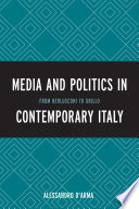 Media and Politics in Contemporary Italy