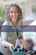 Happy Healthy Thyroid