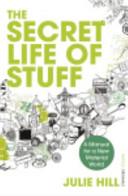 Secret Life of Stuff  Th
