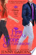 Heir Today Gone Tomorrow