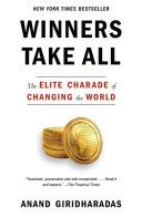 Winners Take All Efforts To Change The World Preserve The Status