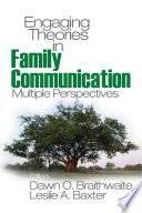 Engaging Theories in Family Communication