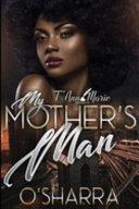 My Mother s Man Book PDF