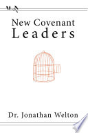 New Covenant Leaders