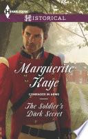 The Soldier's Dark Secret : been one of wellington's most...