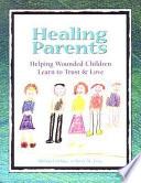 Healing Parents