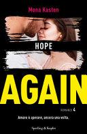 Hope again. Ediz. italiana
