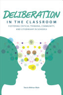 Deliberation in the Classroom by Stacie Molnar-Main