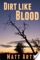 Dirt Like Blood  Stories from Southern Africa