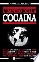 L impero della cocaina