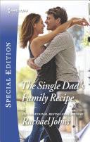 The Single Dad S Family Recipe
