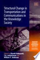 Structural Change in Transportation and Communications in the Knowledge Society