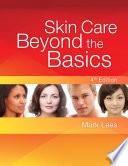 Skin Care  Beyond the Basics